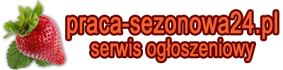 Sezonowa praca za granicą – oferty 2018